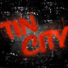 Tin City Titling (Sin City Spinoff)